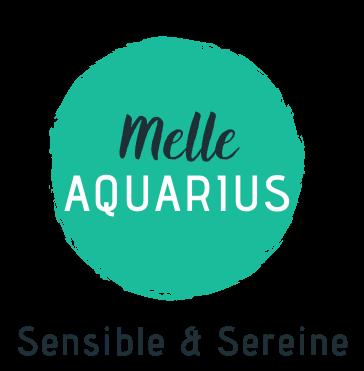 MelleAquarius / Sensible & Sereine